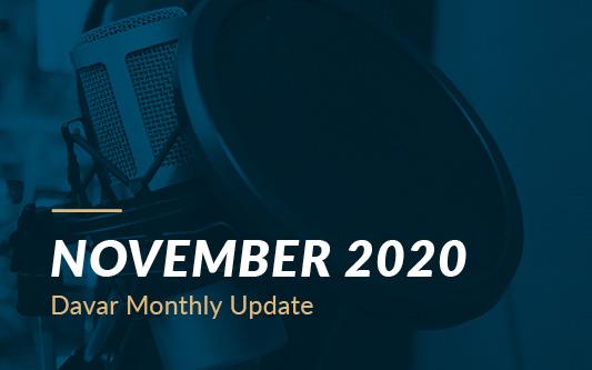 November 2020 Davar Monthly Update